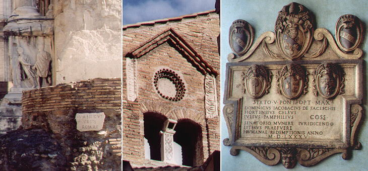 Umbilicus Urbis Romae, the centre of Ancient Rome near Arco di Settimio Severo, a medieval  window in Monastero di Tor de' Specchi and an inscription with the coats of arms of Pope Sixtus V and of three senators in Palazzo Senatorio